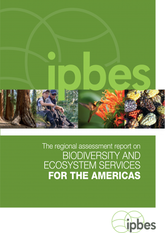 Assessment Report on Biodiversity and Ecosystem Services for the Americas
