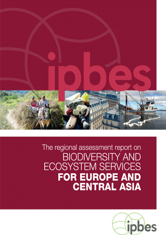Assessment Report on Biodiversity and Ecosystem Services for Europe and Central Asia