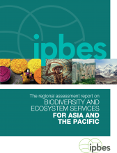 Assessment Report on Biodiversity and Ecosystem Services for Asia and the Pacific